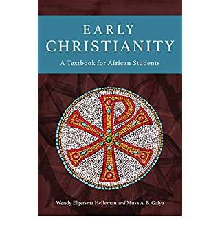 Early Christianity by Helleman&Gaiya