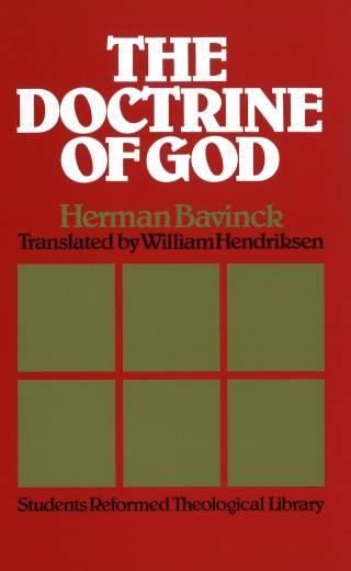 The Doctrine of God by Bavinck