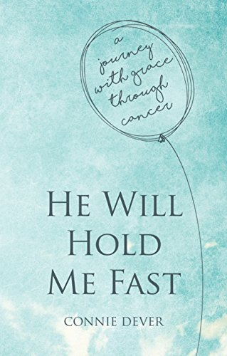 He Will Hold me Fast by Dever
