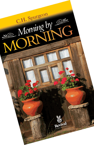 Morning by Morning by Spurgeon