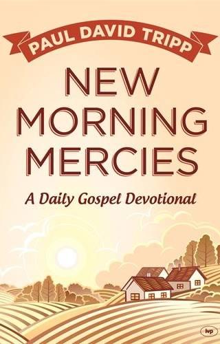 New Morning Mercies by Tripp