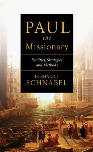Paul the Missionary by Schnabel