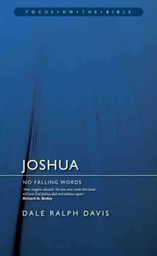 Focus on the Bible: Joshua by Davis