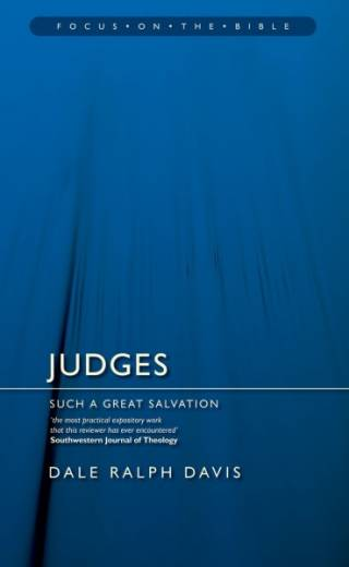 Focus on the Bible: Judges by Davis