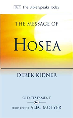 The Message of Hosea by Kidner