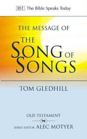 The Message of Songs of Songs by Gledhill
