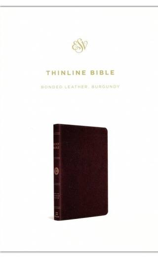 ESV Thinline Bible Bonded Leather, Burgundy