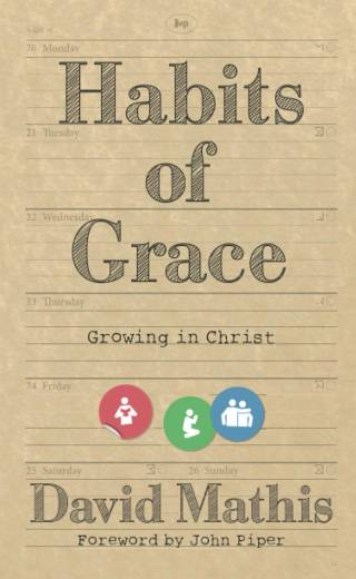 Habits of Grace by Mathis